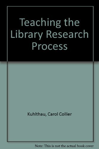 9780810827233: Teaching the Library Research Process
