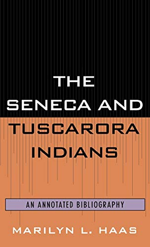 9780810827400: The Seneca and Tuscarora Indians