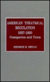 9780810828254: American Theatrical Regulation 1607-1900: Conspectus and Texts