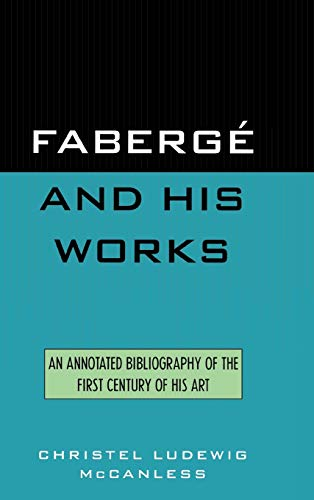 Faberge and His Works: McCanless, Christel Ludewig
