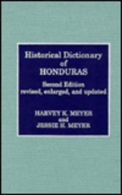 9780810828452: Historical Dictionary of Honduras