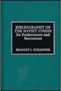 9780810828605: Bibliography of the Soviet Union, Its Predecessors and Successors (The Scarecrow Area Bibliographies Series)