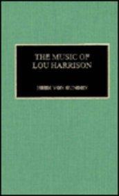 The Music of Lou Harrison (Hardback): Von Heidi Gunden