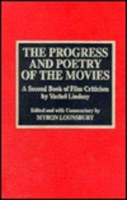 The Progress and Poetry of the Movies: Myron Lounsbury