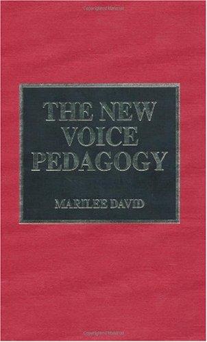 9780810829435: The New Voice Pedagogy
