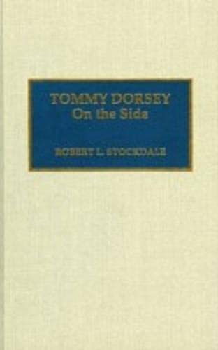 9780810829510: Tommy Dorsey On the Side