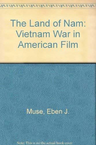 9780810829527: The Land of Nam: The Vietnam War in American Film