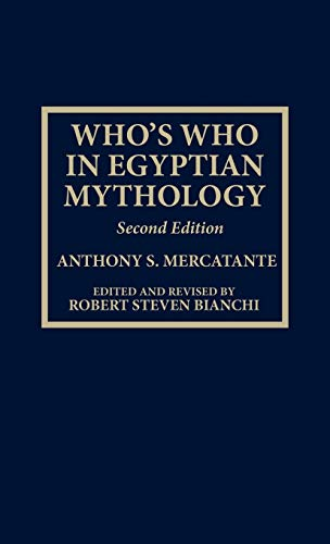 9780810829671: Who's Who in Egyptian Mythology
