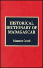 Historical Dictionary of Madagascar (African Historical Dictionaries)