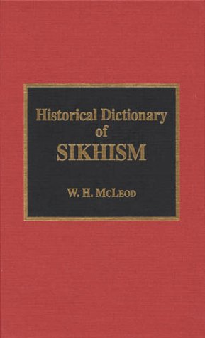 9780810830356: Historical Dictionary of Sikhism