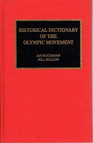 Historical Dictionary of the Olympic Movement: Ian Buchanan, Bill Mallon