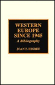 Western Europe since 1945 : a bibliography.: Higbee, Joan Florence.