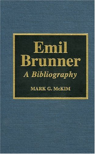 9780810831674: Emil Brunner