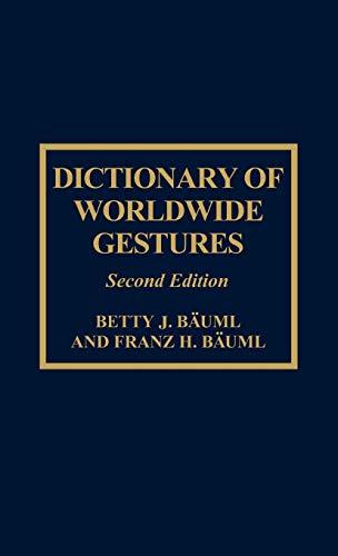 9780810831896: Dictionary of Worldwide Gestures