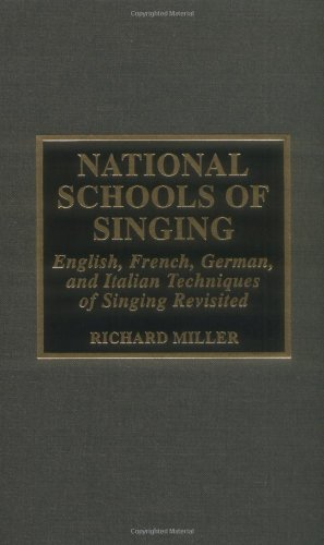 9780810832374: National Schools of Singing: English, French, German and Italian Techniques of Singing Revisited