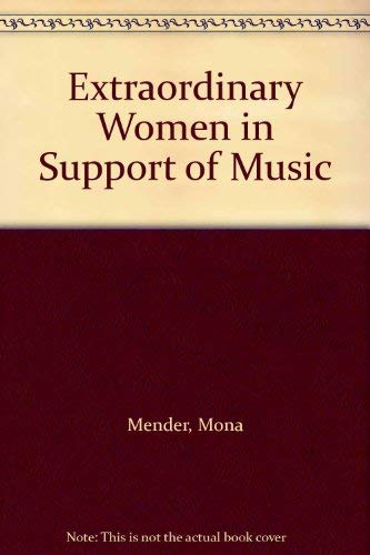 9780810832787: Extraordinary Women in Support of Music