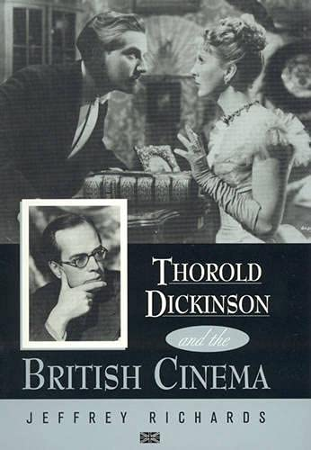 9780810832794: Thorold Dickinson and the British Cinema