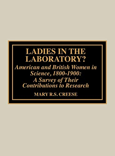 9780810832879: Ladies in the Laboratory? American and British Women in Science, 1800-1900