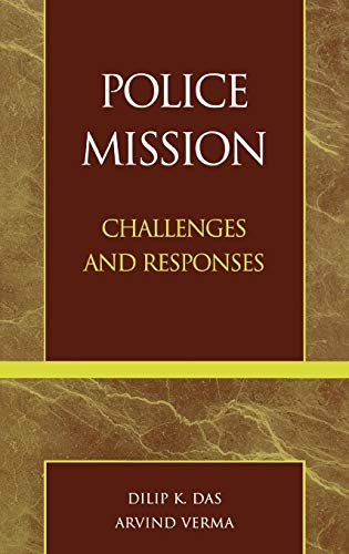 9780810832893: Police Mission: Challenges and Responses