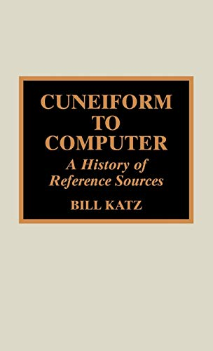 Cuneiform to Computer (0810832909) by William A. Katz