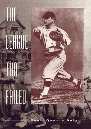 The League That Failed: Voigt, David Quentin