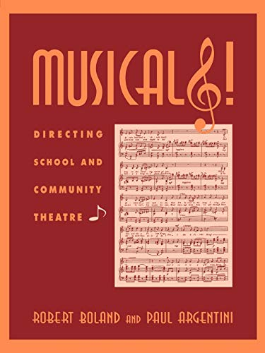 9780810833234: Musicals!: Directing School and Community Theatre