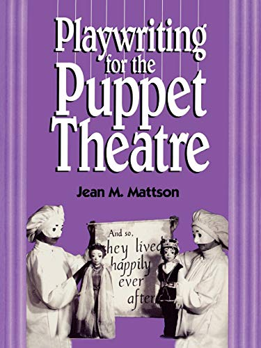9780810833241: Playwriting for Puppet Theatre