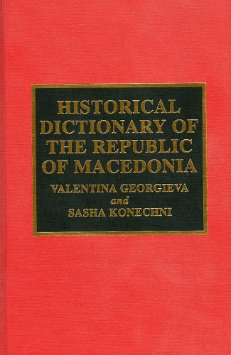 9780810833364: Historical Dictionary of the Republic of Macedonia