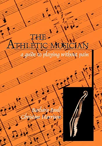 9780810833562: The Athletic Musician: A Guide to Playing without Pain