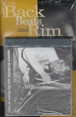 9780810833791: Back Beats and Rim Shots: The Johnny Blowers Story (Studies in Jazz)