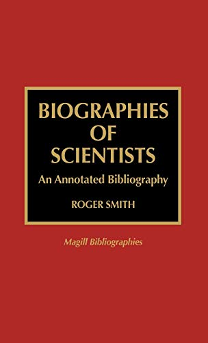 9780810833845: Biographies of Scientists