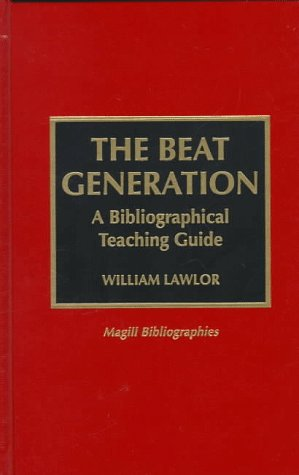 9780810833876: The Beat Generation: A Bibliographical Teaching Guide