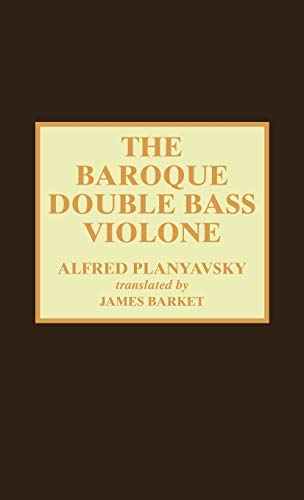 9780810834484: The Baroque Double Bass Violone
