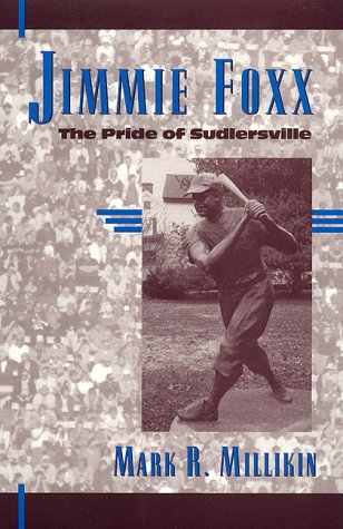9780810834538: Jimmie Foxx: The Pride of Sudlersville