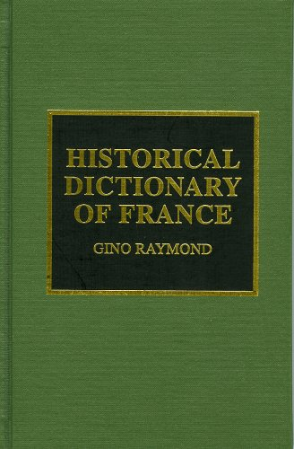 9780810834675: Historical Dictionary of France