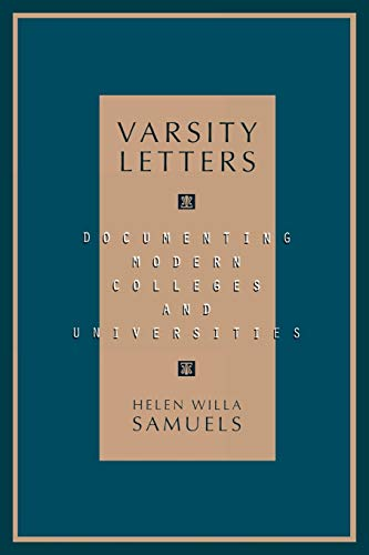 9780810834989: Varsity Letters: Documenting Modern Colleges and Universities