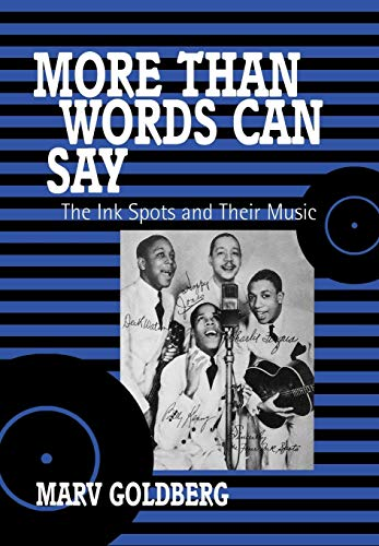 9780810835689: More Than Words Can Say: The Ink Spots and Their Music