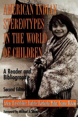 9780810836129: American Indian Stereotypes in the World of Children