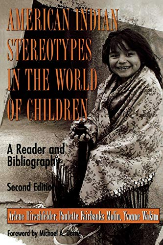 9780810836136: American Indian Stereotypes in the World of Children