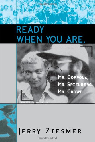 9780810836570: Ready When You are, Mr.Coppola, Mr.Spielberg, Mr.Crowe (The Scarecrow Filmmakers Series)