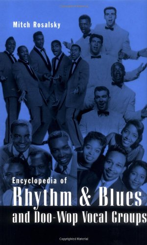 9780810836631: Encyclopedia of Rhythm and Blues and Doo-Wop Vocal Groups