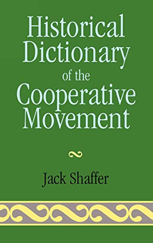 9780810836662: Historical Dictionary of the Cooperative Movement