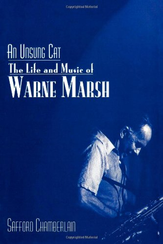 9780810837188: An Unsung Cat: The Life and Music of Warne Marsh
