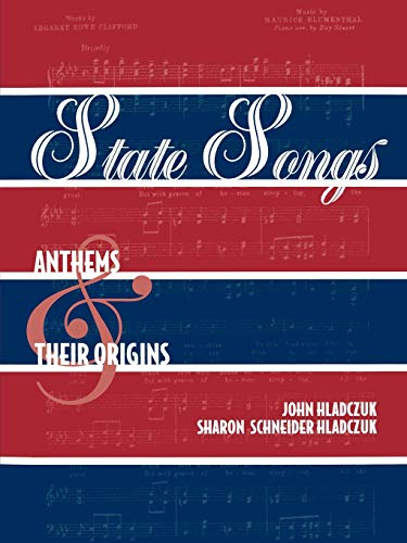 State Songs: Anthems and Their Origins: John Hladczuk