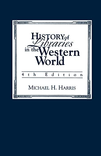 9780810837249: History of Libraries of the Western World