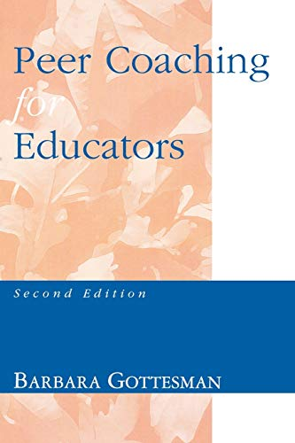 9780810837454: Peer Coaching for Educators: Second Edition