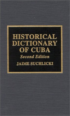 9780810837799: Historical Dictionary of Cuba