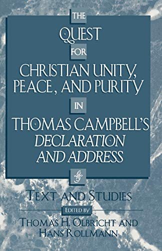 9780810838437: The Quest for Christian Unity, Peace, and Purity in Thomas Campbell's Declaration