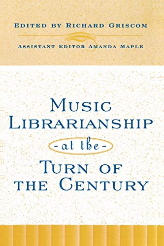 Music Librarianship at the Turn of the
