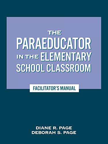 9780810838727: The Paraeducator in the Elementary School Classroom - Facilitator's Manual